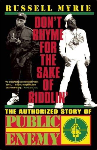 The Authorized Story Of Public Enemy