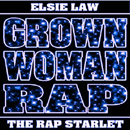 GrownWomanRap Blue (Mini)