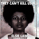 They Can't Kill Us All By Elsie Law (mini)