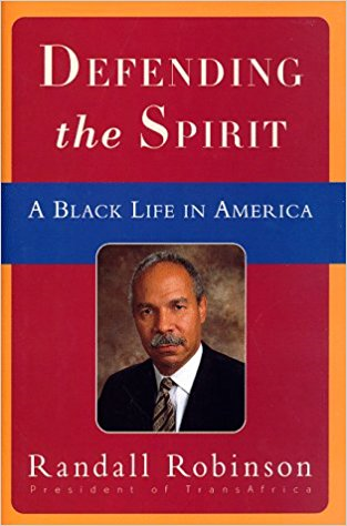 Defending The Spirit Randall Robinson