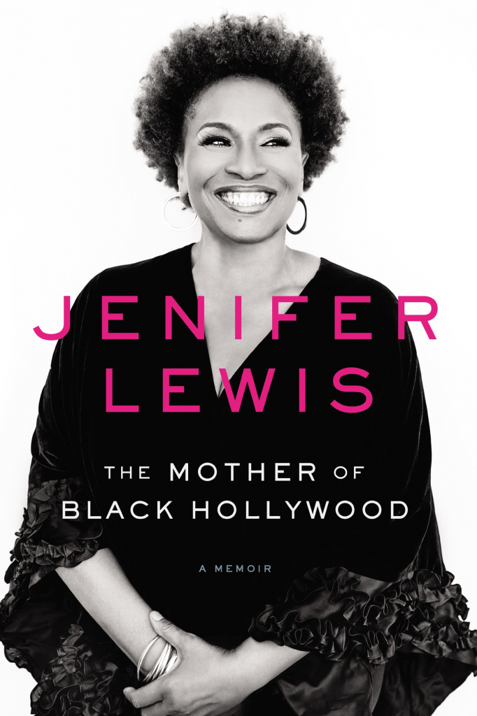 Jenifer Lewis The Mother Of Black Hollywood
