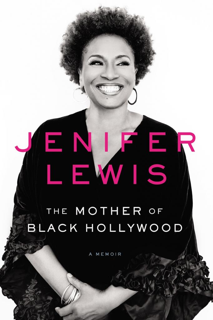 Jenifer Lewis The Mother Of Black Hollywood
