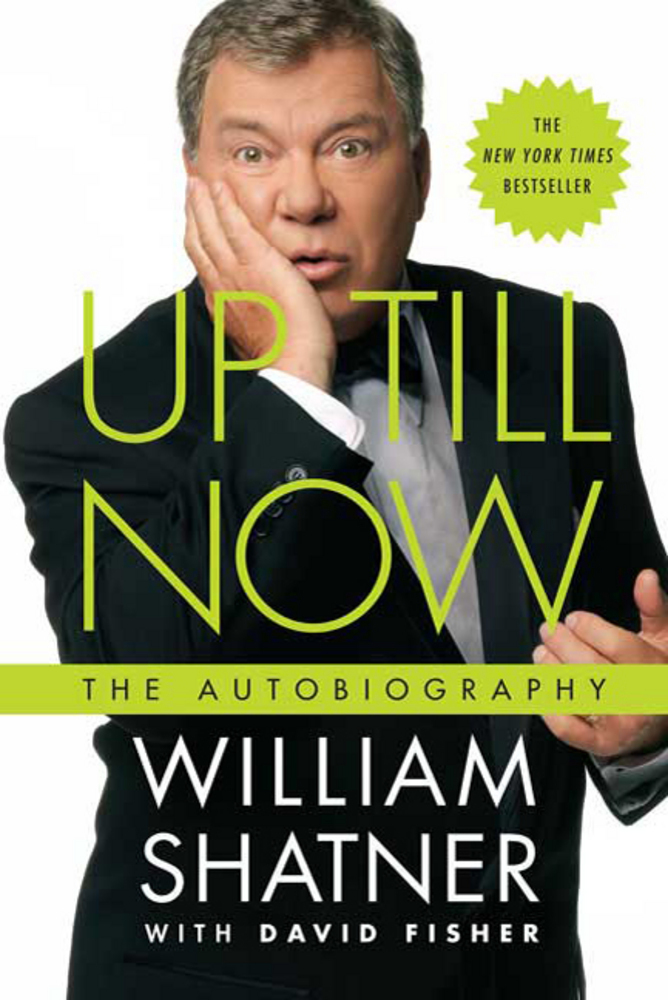 Up Till Now William Shatner