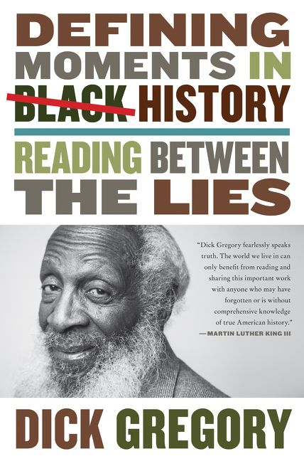 Dick Gregory Defining Moments In Black History