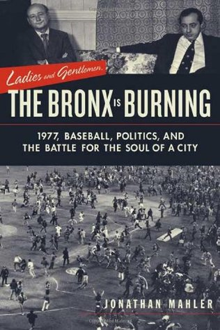 ladies and gentlemen the bronx is burning book cover