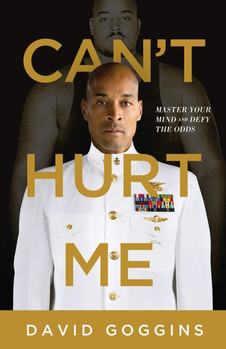 Can't Hurt Me David Goggins