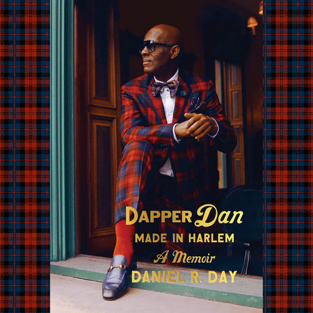 Dapper Dan Made In Harlem